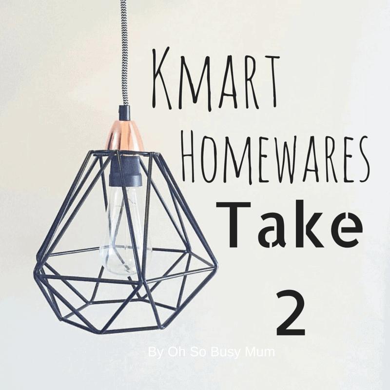 Kmart Homewares Take 2