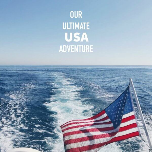 OUR ULTIMATE USA ADVENTURE