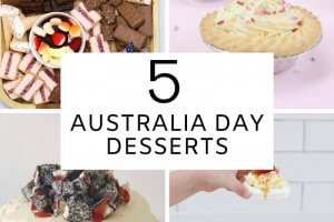 My top 5 Australia Day Desserts!